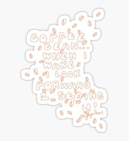 'Coffee Bean...' Sticker