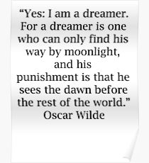 Oscar Wilde Quotes Dreamer Poster