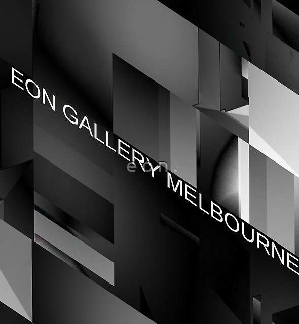 Eon Gallery Melbourne  by e o n .