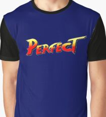 You win, PERFECT! Graphic T-Shirt