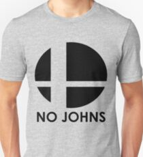 No Johns  Unisex T-Shirt