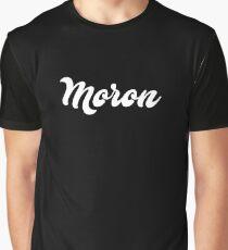 Moron Graphic T-Shirt
