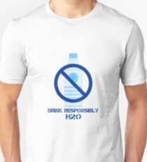 Drink Responsibly H2-0 Unisex T-Shirt