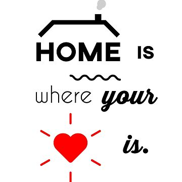 home is where your heart is by martyz7