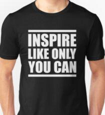 Be an Inspiration T-Shirt