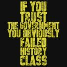 IF YOU TRUST THE GOVERNMENT by Jaime Cornejo