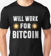 Will Work For Bitcoin T-Shirt T-Shirt