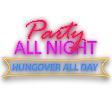 Party All Night, Hungover All Day by athaikdin