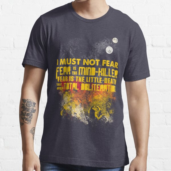Litany Against Fear Essential T-Shirt