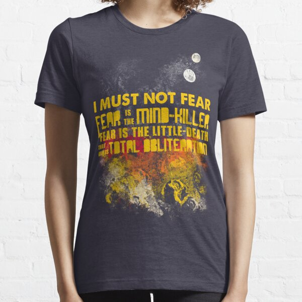 Litany Against Fear Essential T-Shirt