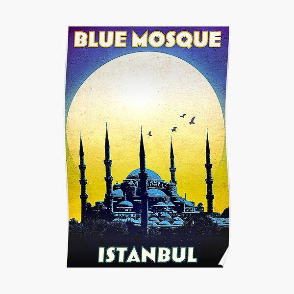 Blue Mosque, Istanbul, Turkey, vintage travel poster Poster