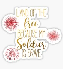 My Soldier Is Brave Sticker