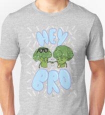 HEY BRO  Unisex T-Shirt