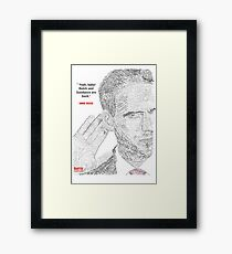 """MIKE ROSS QUOTE POSTER B/W - """" Yeah, baby! Butch and Sundance are back"""" Framed Print"""
