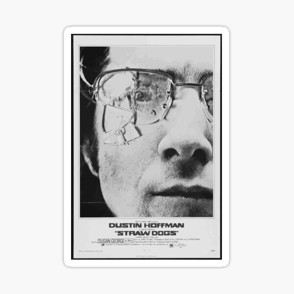 Straw Dogs - Dustin Hoffmann Sticker