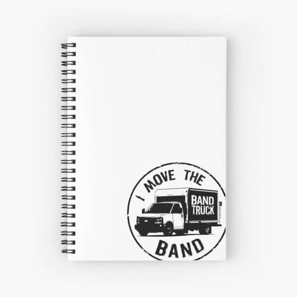 I Move The Band (Black Lettering) Spiral Notebook