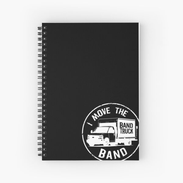 I Move The Band (White Lettering) Spiral Notebook