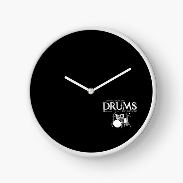 I Didn't Choose The Drum Set (White Lettering) Clock