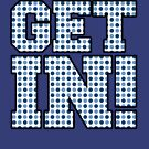 Get in! Blue Dots by HandDrawnTees