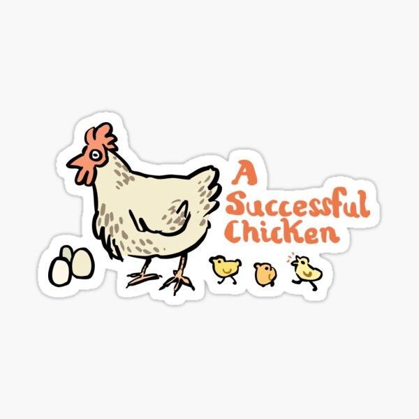 a successful chicken Sticker