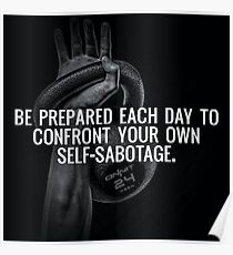 Confront Your Own Self-Sabotage Poster