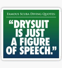 Sticker: Famous Scuba Diving Quotes: Figure of Speech Sticker