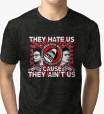 They Hate Us 'Cause They Ain't Us Tri-blend T-Shirt