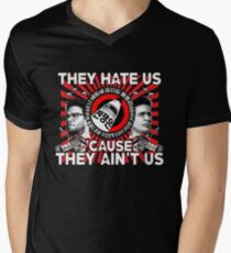 They Hate Us 'Cause They Ain't Us Men's V-Neck T-Shirt