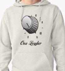 One Louder Pullover Hoodie