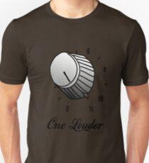 One Louder Unisex T-Shirt