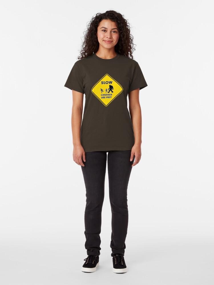 Alternate view of Slow Children Are Prey - Bigfoot Classic T-Shirt