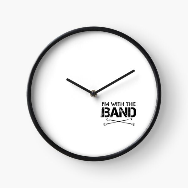 I'm With The Band - Majorette (Black Lettering) Clock