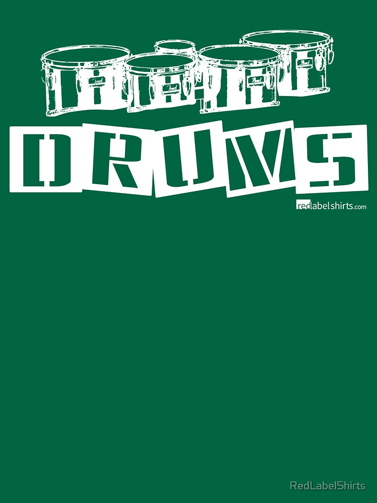 Label Me A Tenor Drum (White Lettering) by RedLabelShirts