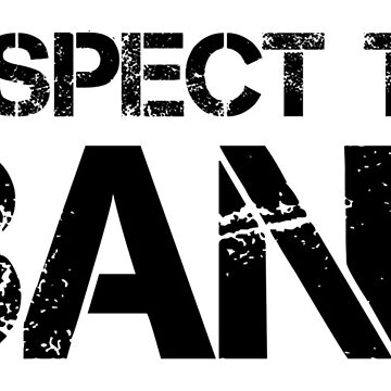 Respect The Band (Black Lettering) by RedLabelShirts