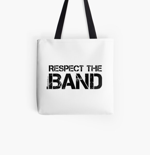 Respect The Band (Black Lettering) All Over Print Tote Bag