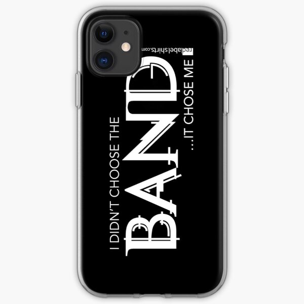 I Didn't Choose The Band (White Lettering) iPhone Soft Case