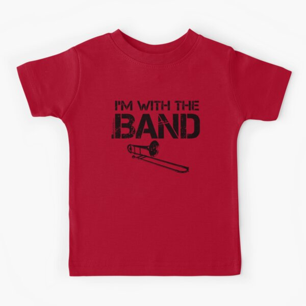 I'm With The Band - Trombone (Black Lettering) Kids T-Shirt
