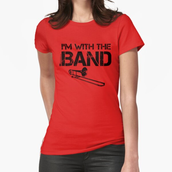 I'm With The Band - Trombone (Black Lettering) Fitted T-Shirt