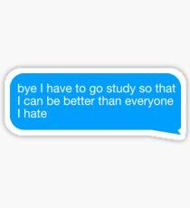 I Have to Study Sticker
