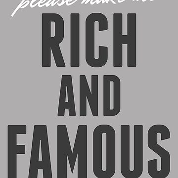 Please Make Me Rich and Famous by athaikdin
