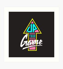 Up your game - Flat version Art Print