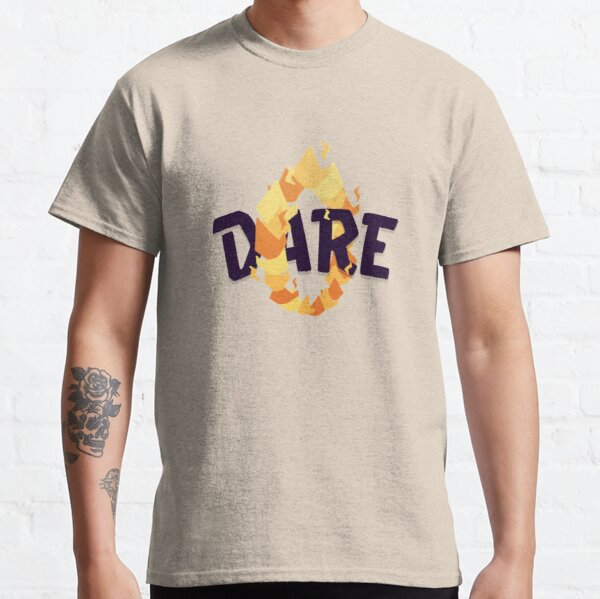 Dare Classic T-Shirt
