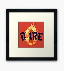 Dare Framed Print