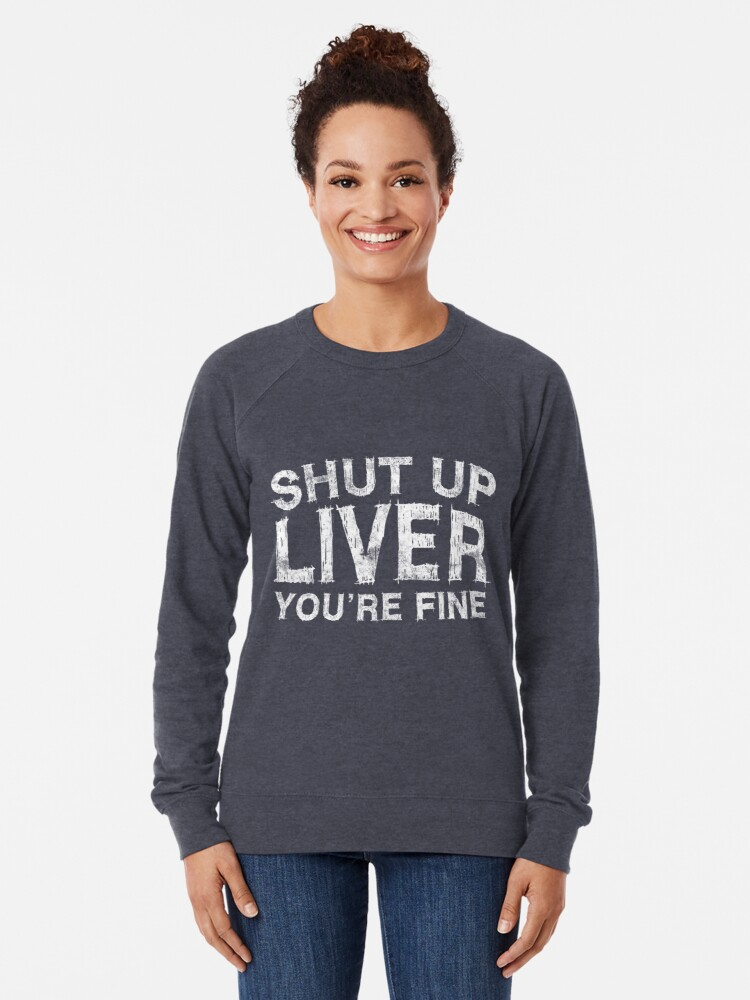 Alternative Ansicht von Halt die Klappe Leber du bist in Ordnung Leichter Pullover