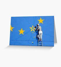 Banksy Brexit mural of man chipping away at EU flag  Greeting Card