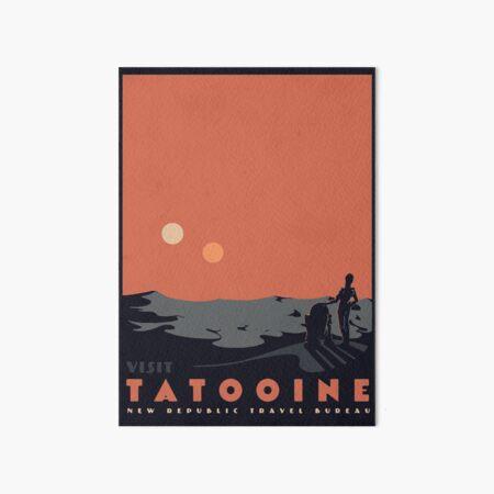 Visit Tatooine Art Board Print