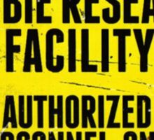 ZOMBIE RESEARCH FACILITY sign Sticker