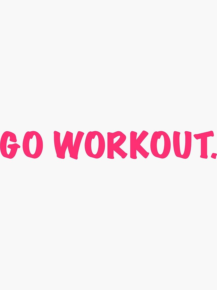 go workout by MallsD