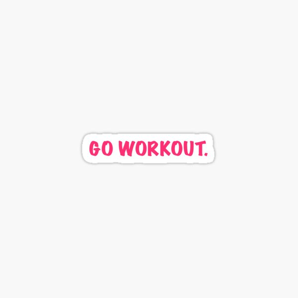 go workout Sticker