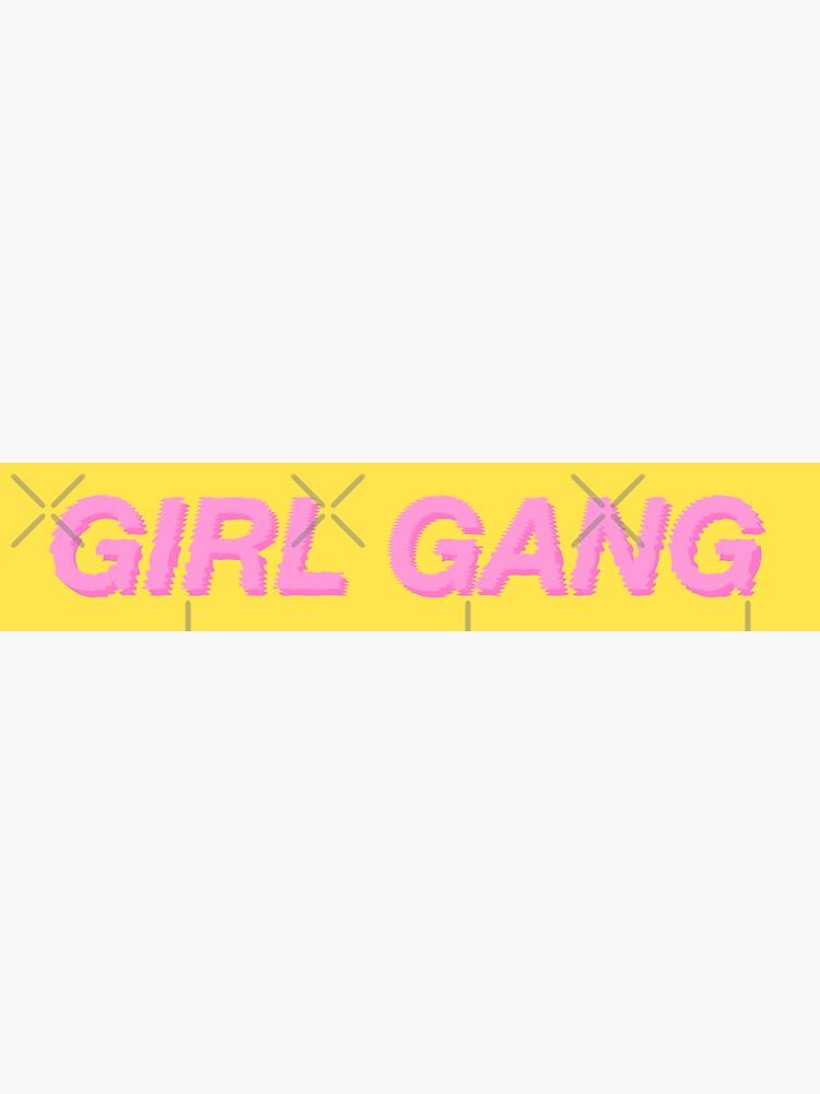 GIRL GANG YELLOW by r0undincircles